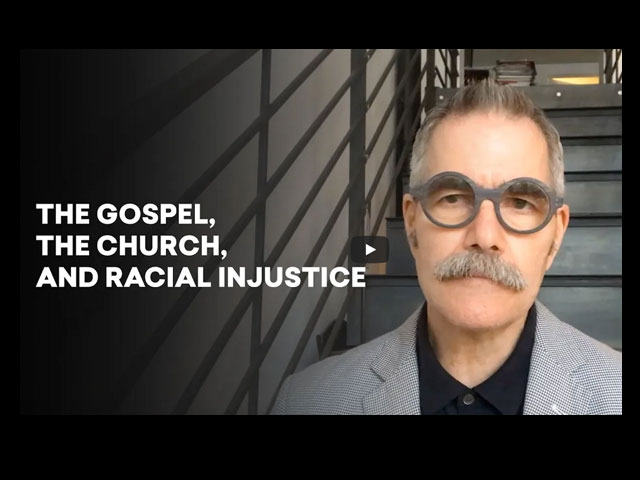 The Gospel, The Church, And Racial Injustice