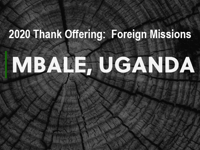2020 Thank Offering: Foreign Missions