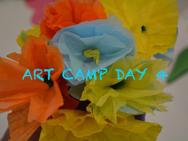 Art Camp 2021 Update Day 4